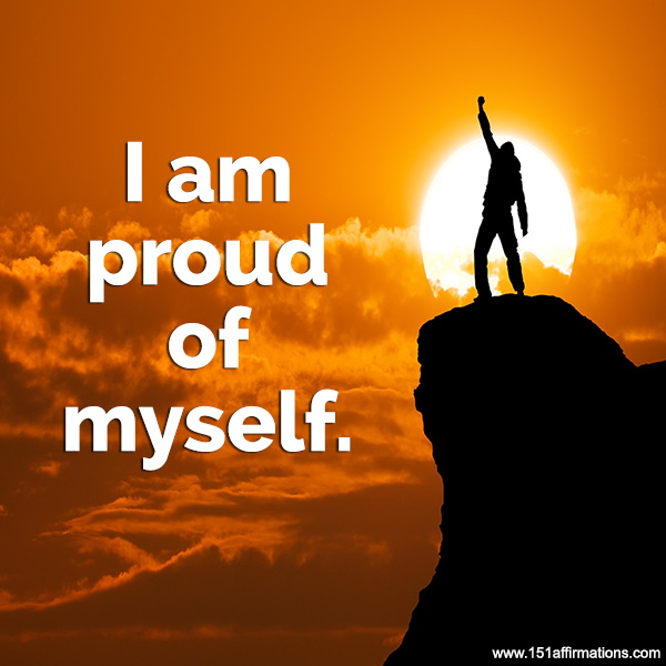 i am proud of my self I am so proud of myself for achieving my successes and overcoming my failures i am proud of myself for celebrating the good times and making it out of the bad ones when i was a toddler, my parents got divorced.
